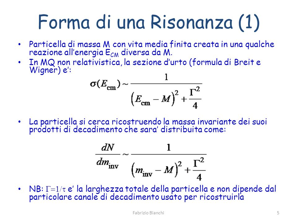 Forma di una Risonanza (1)