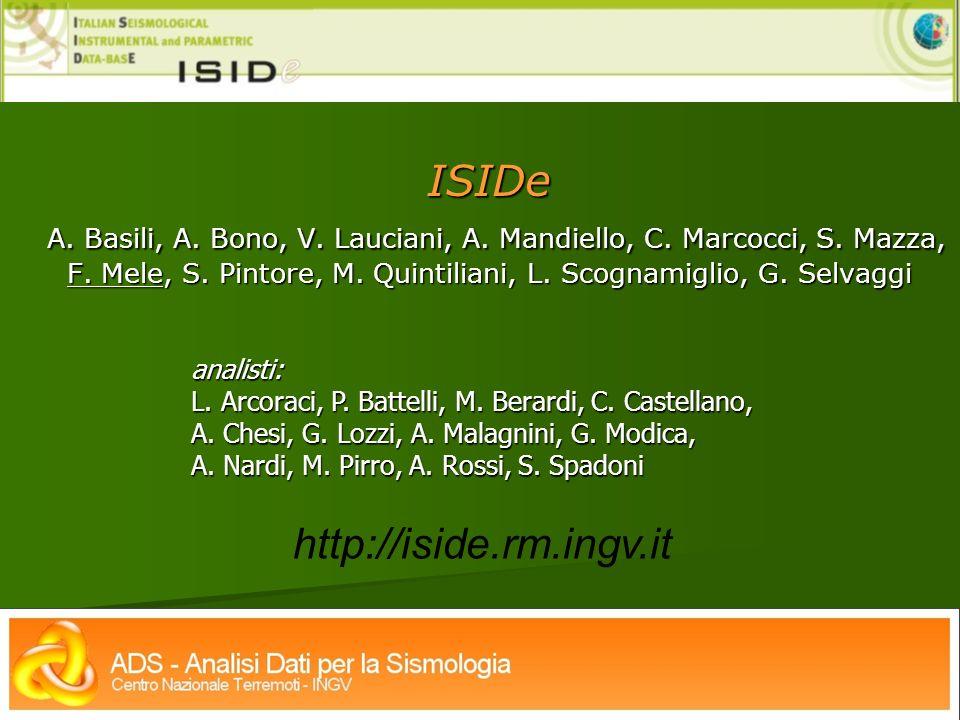 ISIDe A. Basili, A. Bono, V. Lauciani, A. Mandiello, C. Marcocci, S