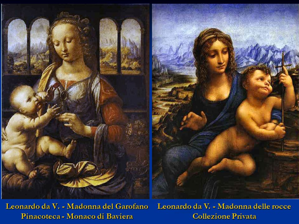 Leonardo da V. - Madonna del Garofano Pinacoteca - Monaco di Baviera