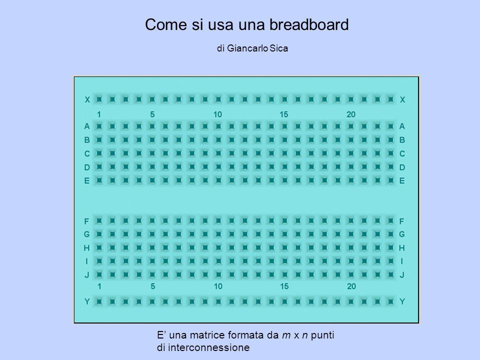 Come si usa una breadboard