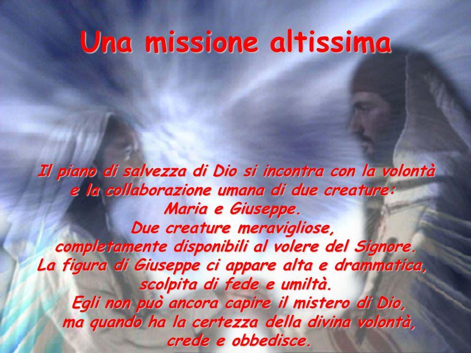 Una missione altissima