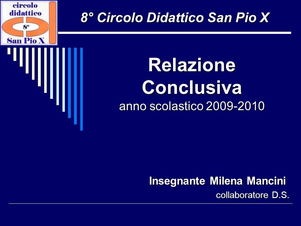 Relazione Conclusiva anno scolastico 2009-2010