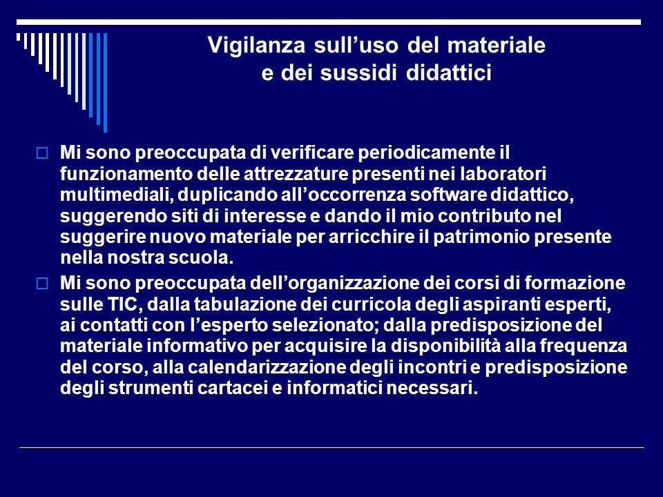 Vigilanza sull'uso del materiale e dei sussidi didattici