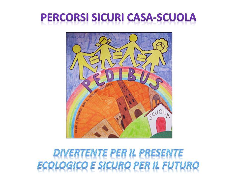 PERCORSI SICURI CASA-SCUOLA