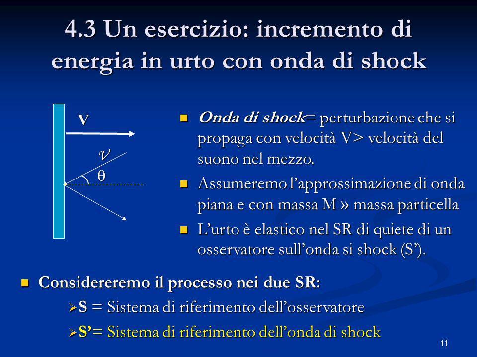 4.3 Un esercizio: incremento di energia in urto con onda di shock