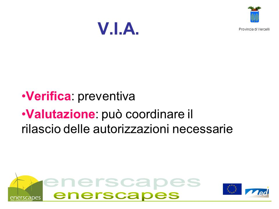 V.I.A. enerscapes Verifica: preventiva