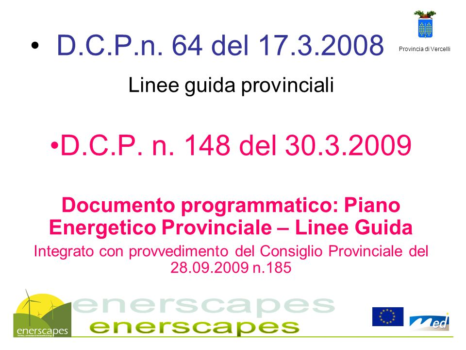 Documento programmatico: Piano Energetico Provinciale – Linee Guida