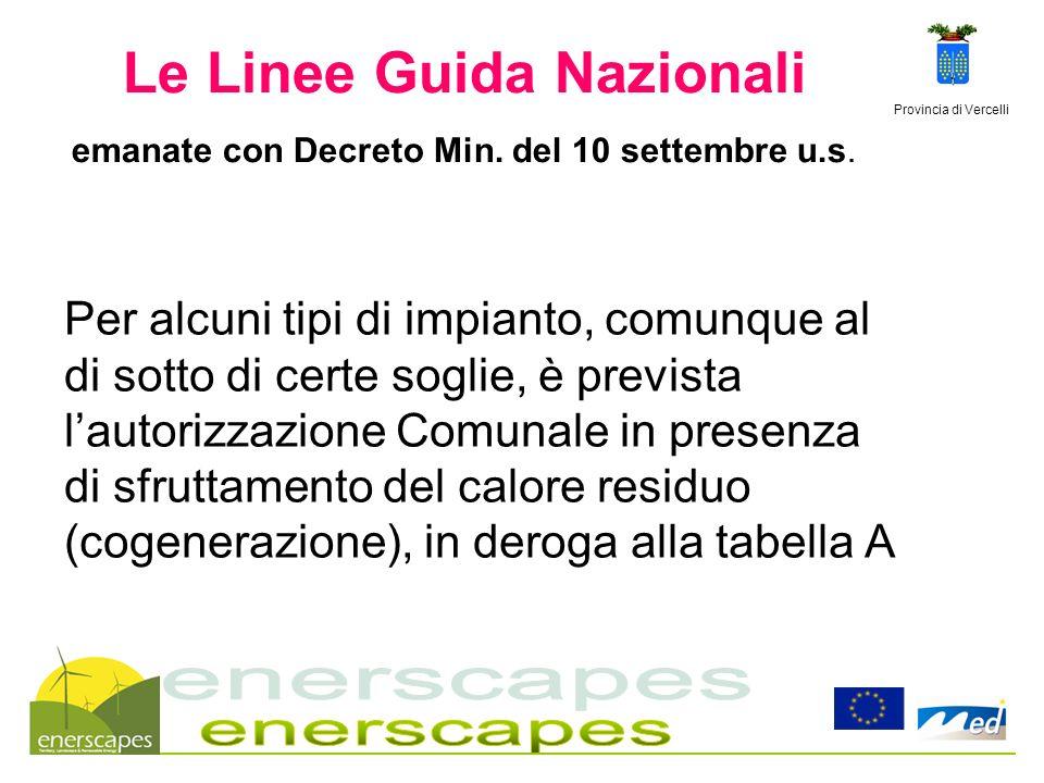 29/03/2017 Le Linee Guida Nazionali emanate con Decreto Min. del 10 settembre u.s. Provincia di Vercelli.