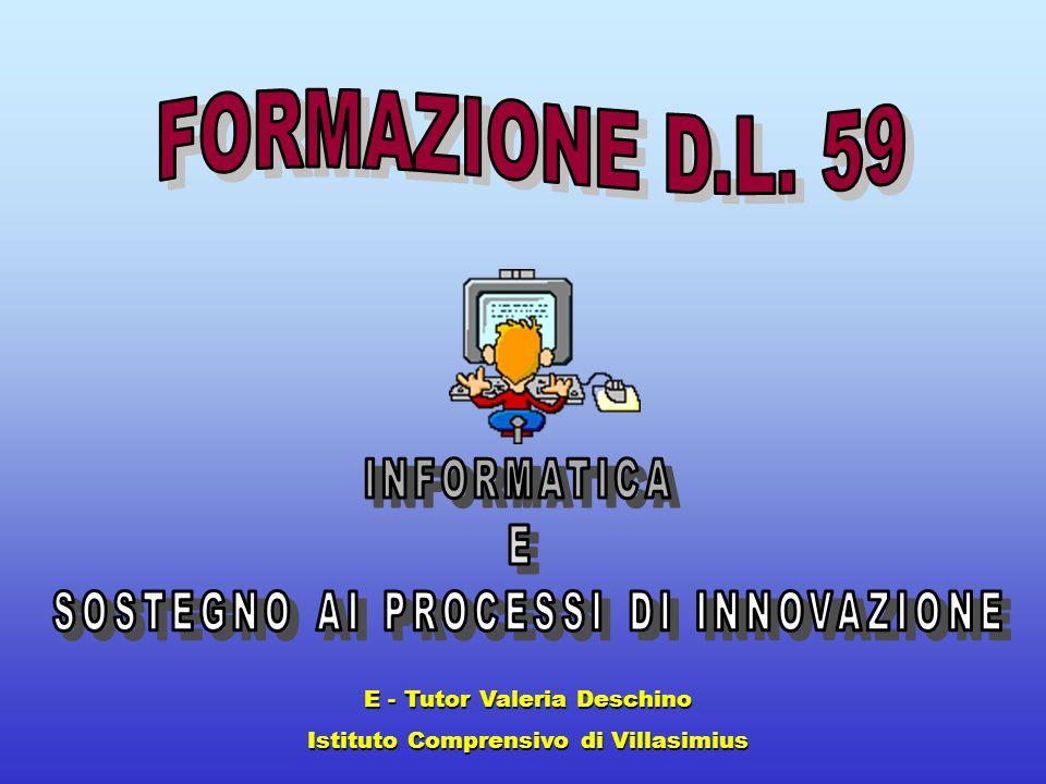 FORMAZIONE D.L. 59 INFORMATICA E SOSTEGNO AI PROCESSI DI INNOVAZIONE