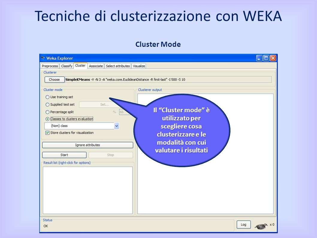 Tecniche di clusterizzazione con WEKA