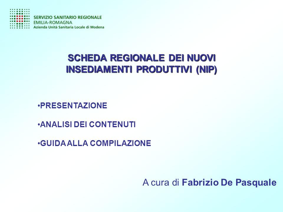 SCHEDA REGIONALE DEI NUOVI INSEDIAMENTI PRODUTTIVI (NIP)