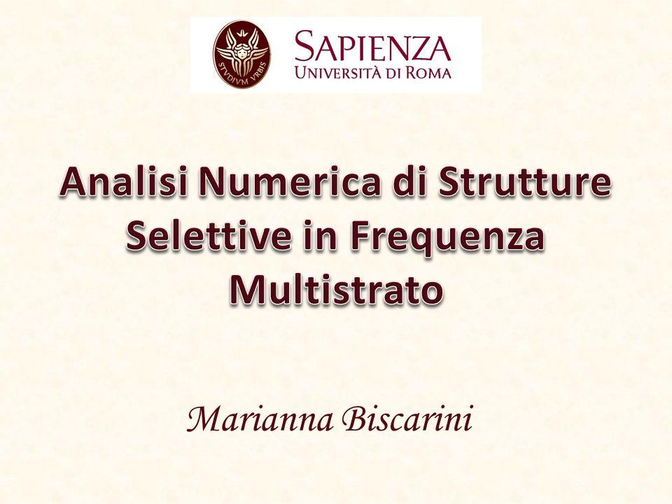 Analisi Numerica di Strutture Selettive in Frequenza Multistrato