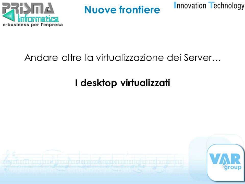I desktop virtualizzati
