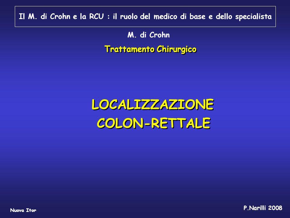 LOCALIZZAZIONE COLON-RETTALE Trattamento Chirurgico