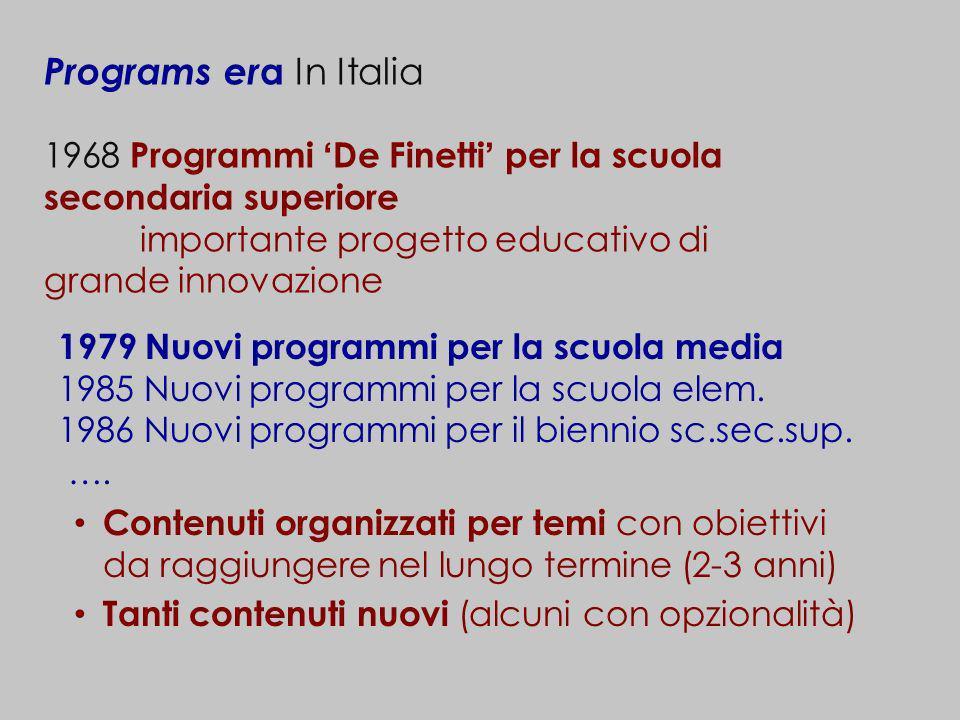 Programs era In Italia 1968 Programmi 'De Finetti' per la scuola secondaria superiore. importante progetto educativo di grande innovazione.