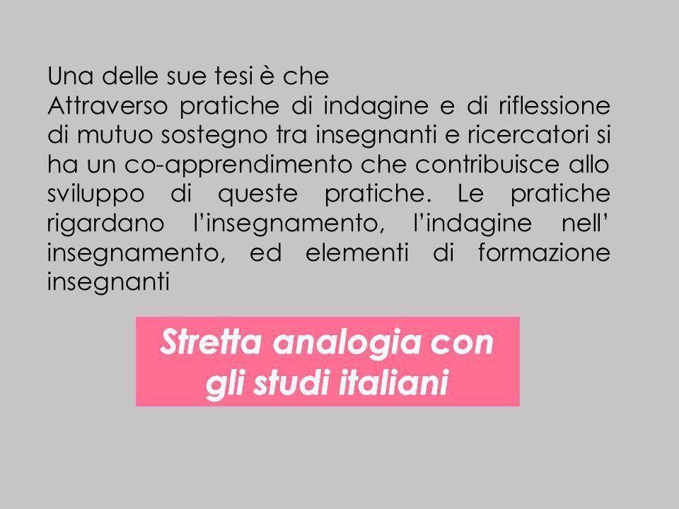 Stretta analogia con gli studi italiani