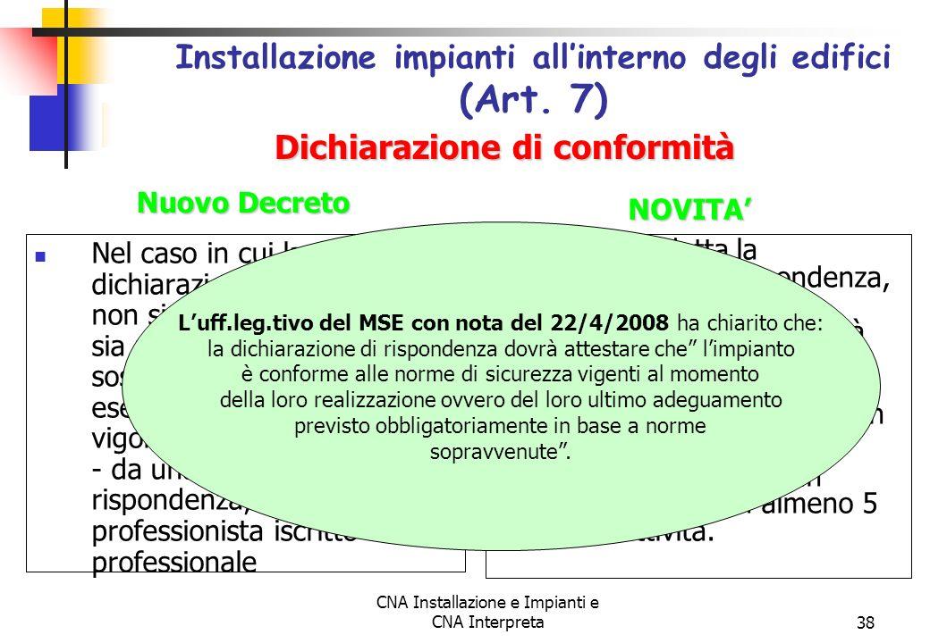 Installazione impianti all'interno degli edifici (Art. 7)
