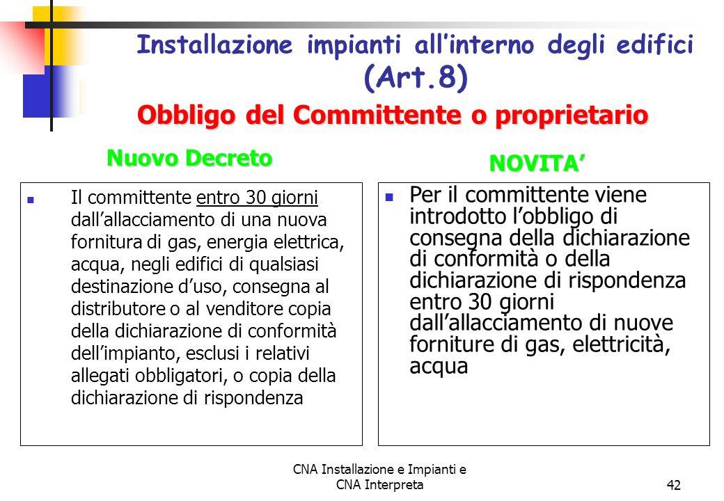 Installazione impianti all'interno degli edifici (Art.8)