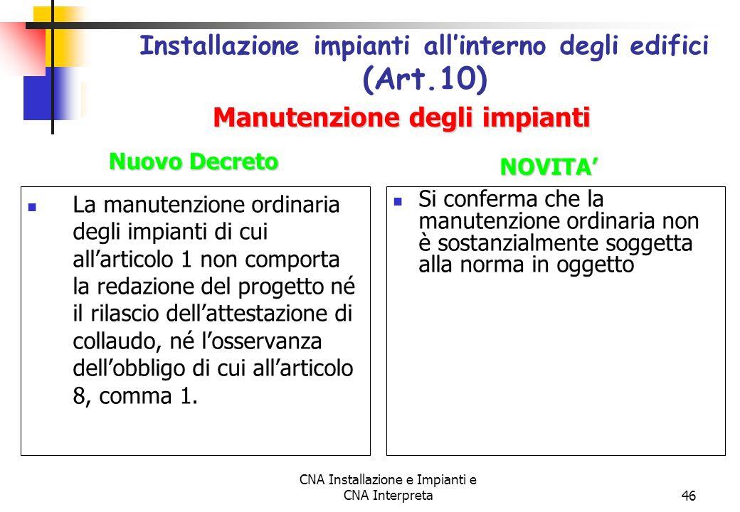 Installazione impianti all'interno degli edifici (Art.10)