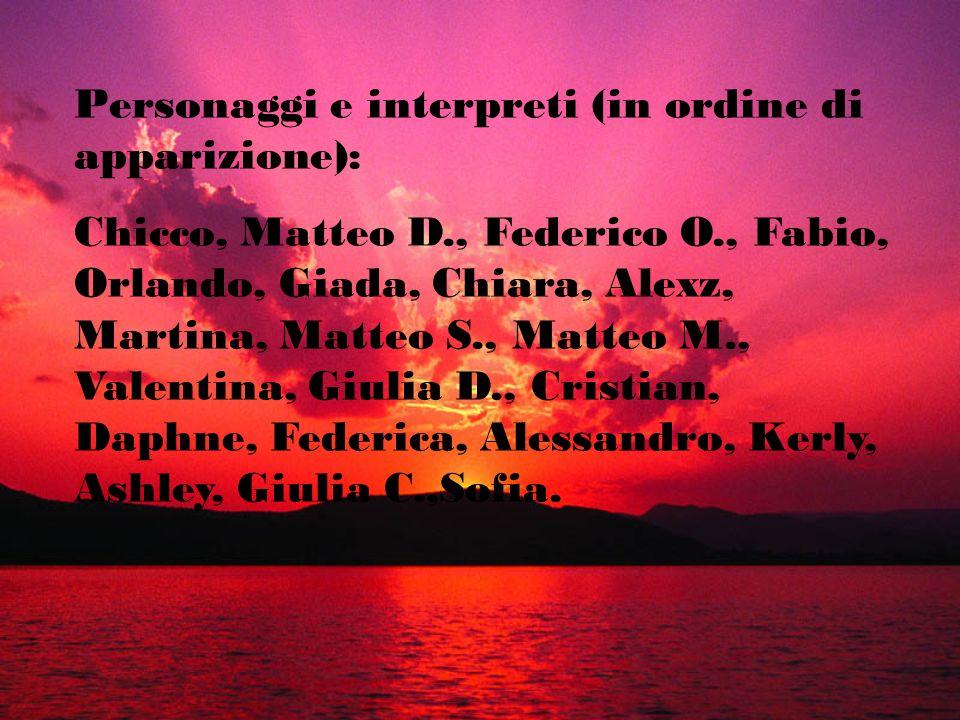 Personaggi e interpreti (in ordine di apparizione):
