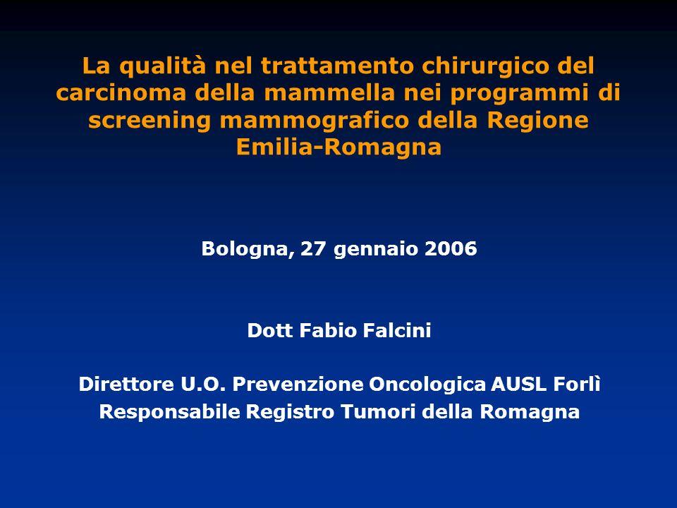 La qualità nel trattamento chirurgico del carcinoma della mammella nei programmi di screening mammografico della Regione Emilia-Romagna