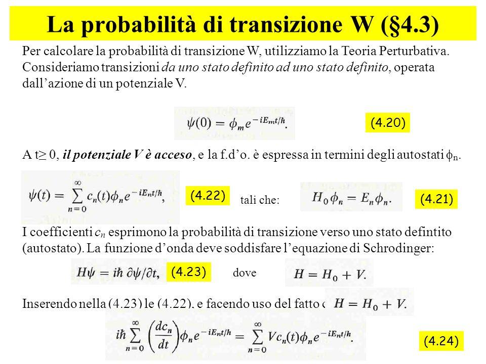 La probabilità di transizione W (§4.3)