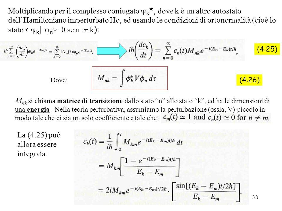La (4.25) può allora essere integrata: