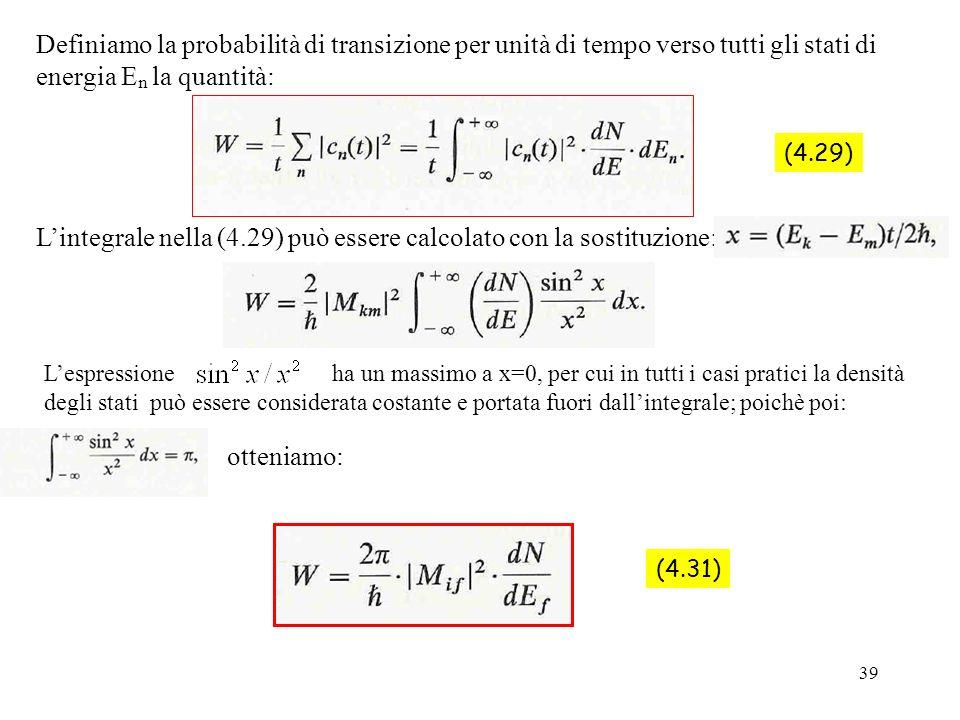 L'integrale nella (4.29) può essere calcolato con la sostituzione: