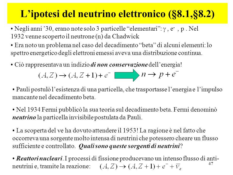 L'ipotesi del neutrino elettronico (§8.1,§8.2)
