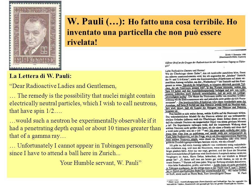 W. Pauli (…): Ho fatto una cosa terribile