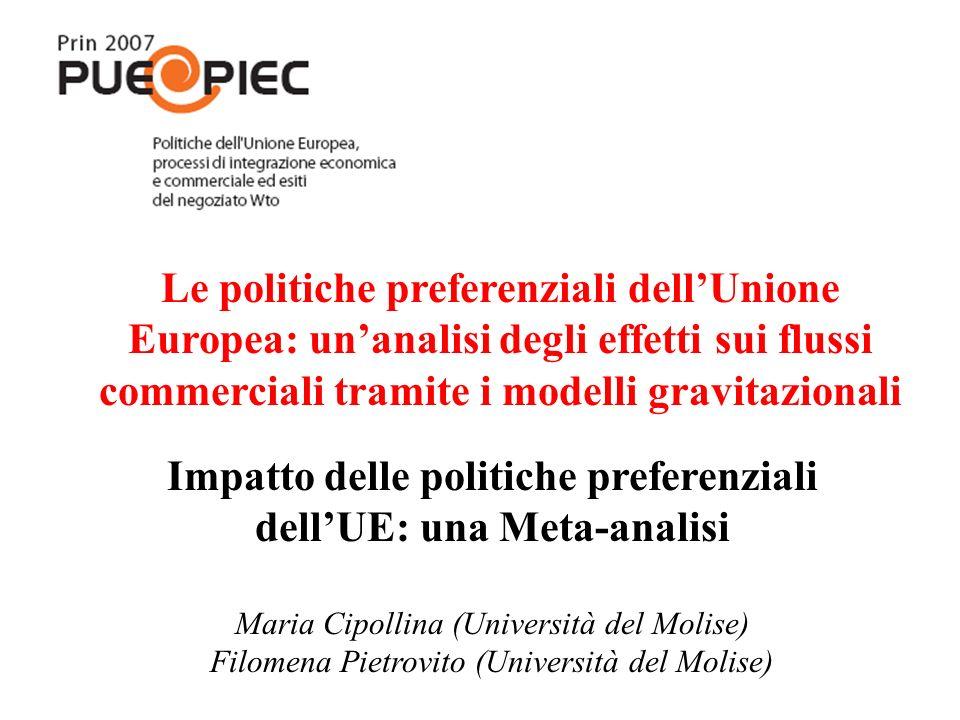 Le politiche preferenziali dell'Unione Europea: un'analisi degli effetti sui flussi commerciali tramite i modelli gravitazionali