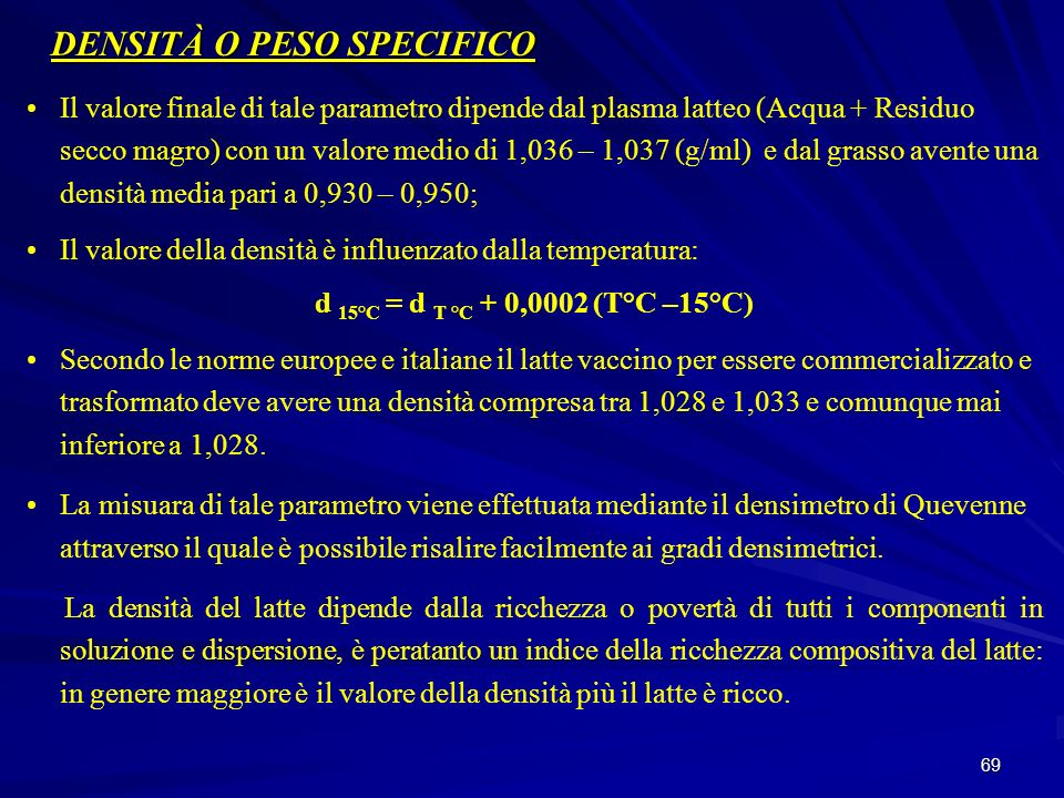 DENSITÀ O PESO SPECIFICO