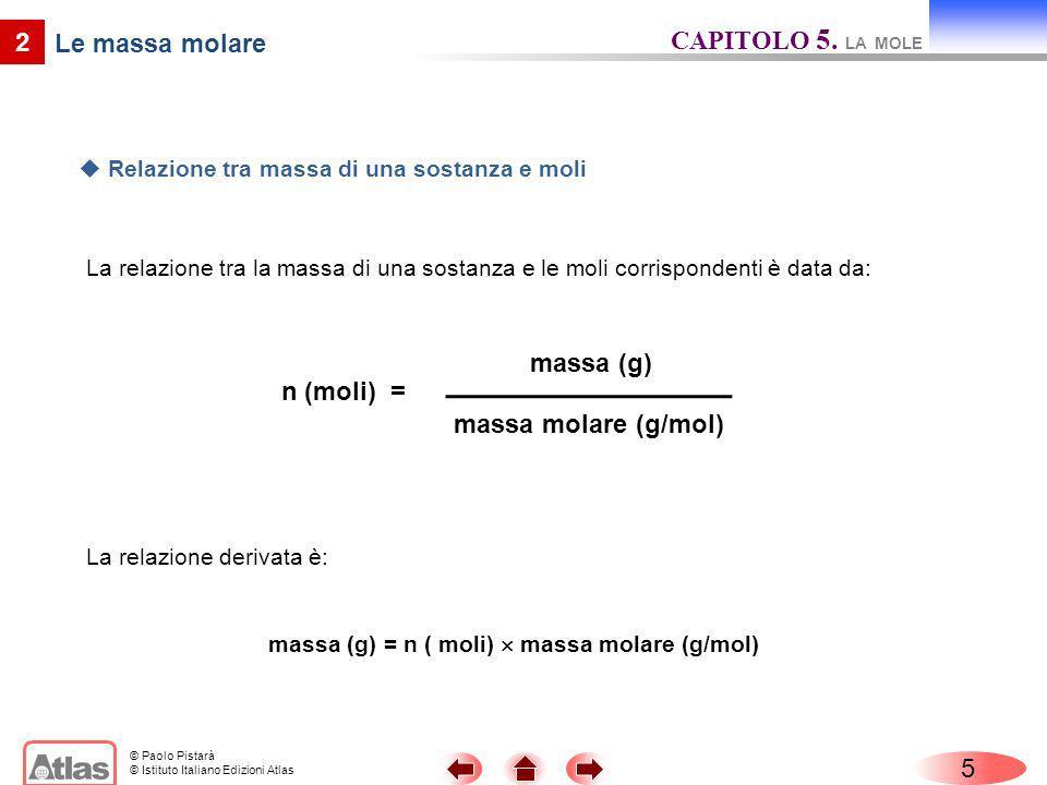2 massa (g) massa molare (g/mol)