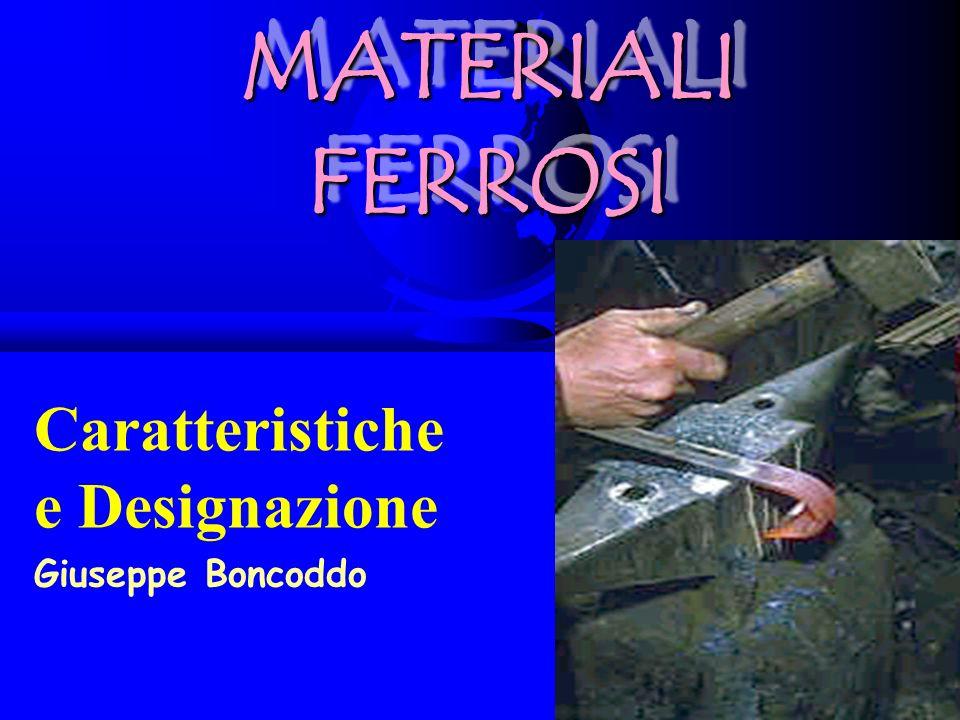 Caratteristiche e Designazione Giuseppe Boncoddo