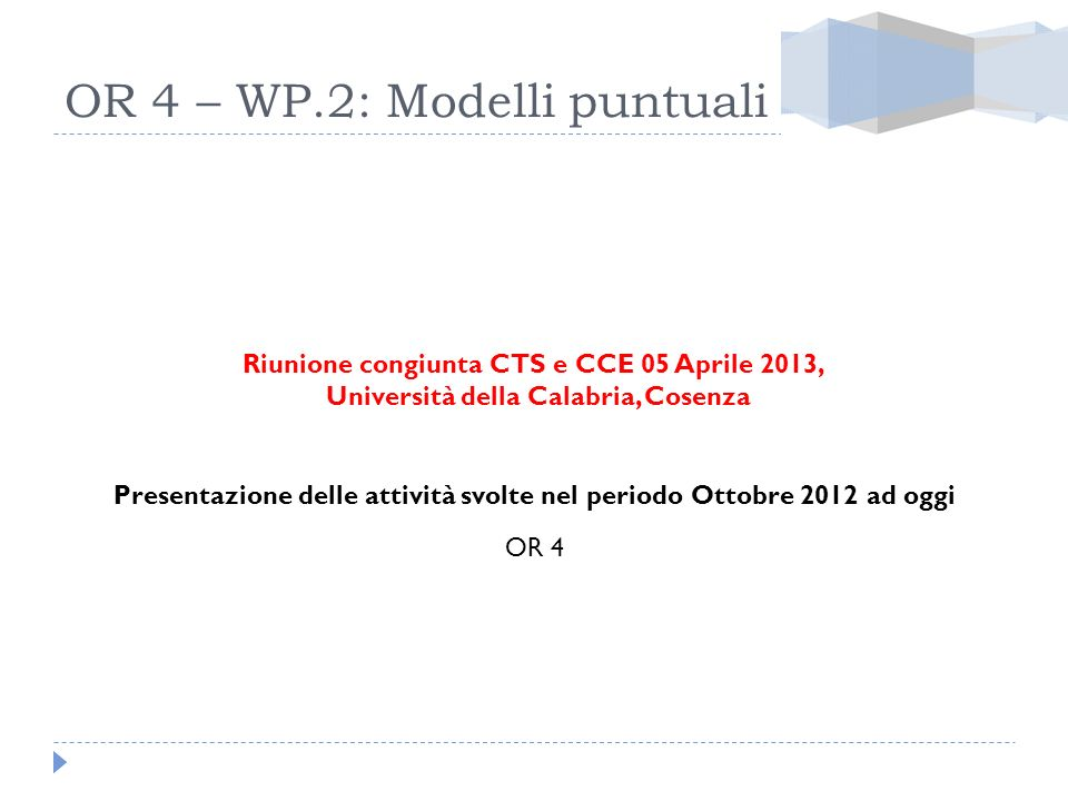 OR 4 – WP.2: Modelli puntuali