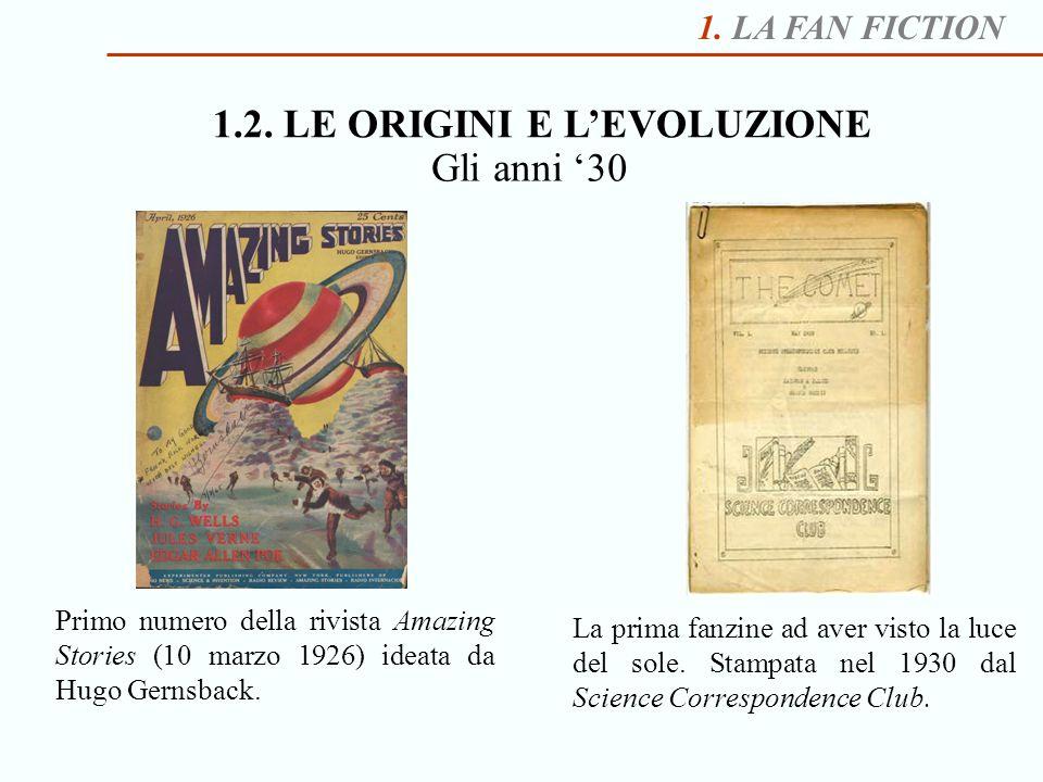 1.2. LE ORIGINI E L'EVOLUZIONE