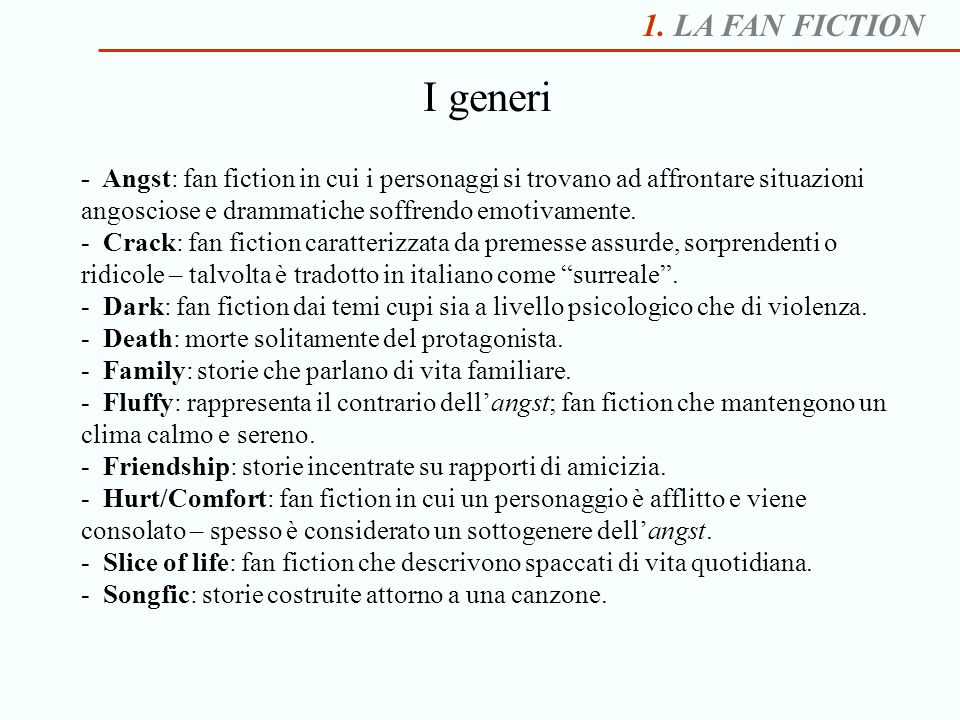1. LA FAN FICTION I generi.