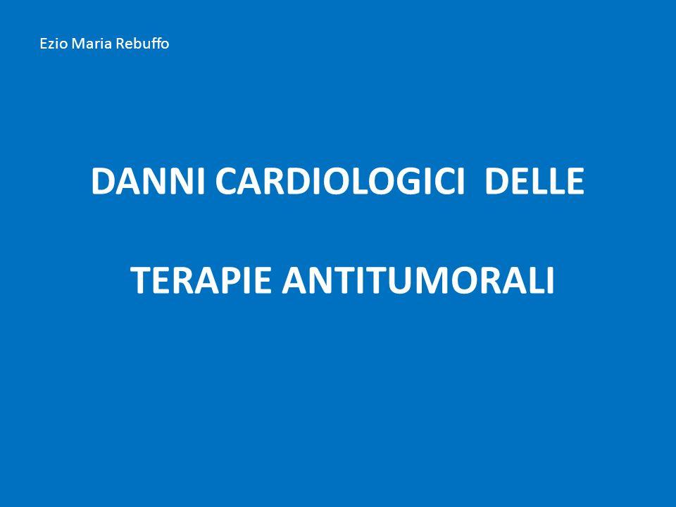 DANNI CARDIOLOGICI DELLE TERAPIE ANTITUMORALI