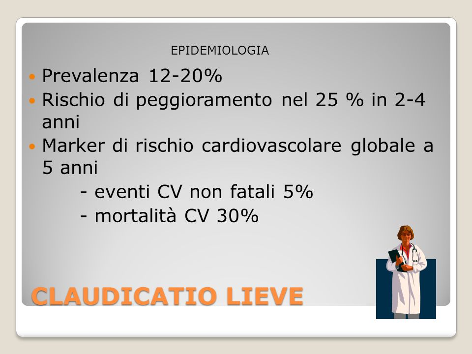 CLAUDICATIO LIEVE Prevalenza 12-20%