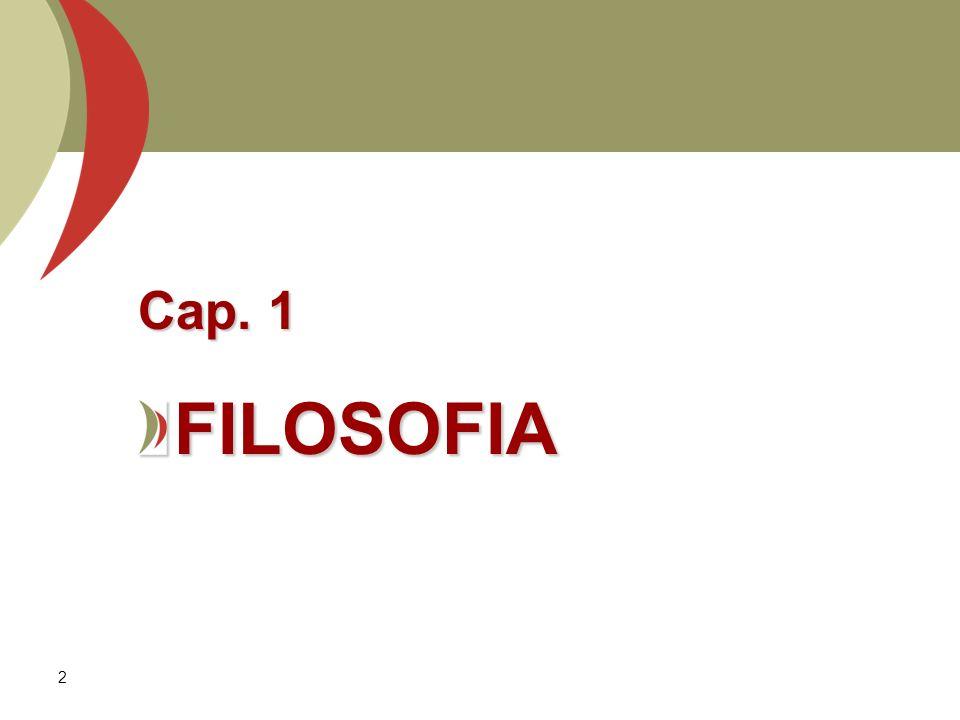 Cap. 1 FILOSOFIA.