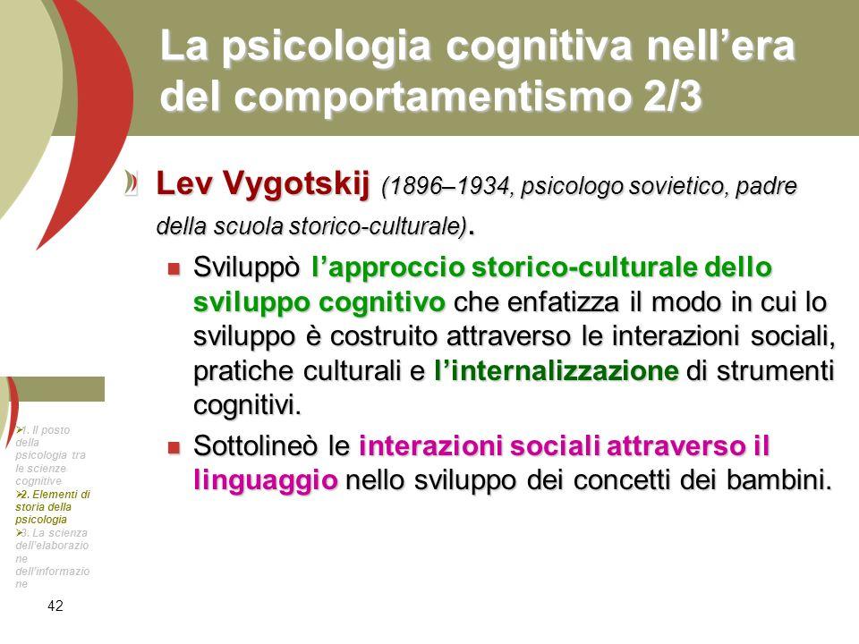 La psicologia cognitiva nell'era del comportamentismo 2/3