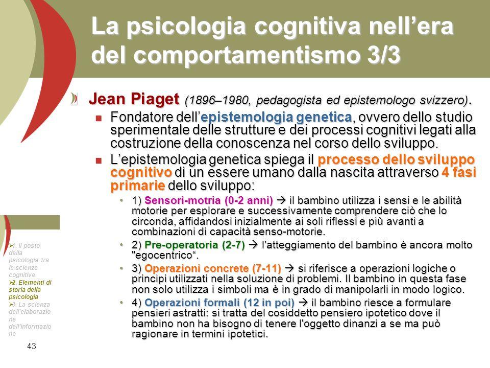 La psicologia cognitiva nell'era del comportamentismo 3/3