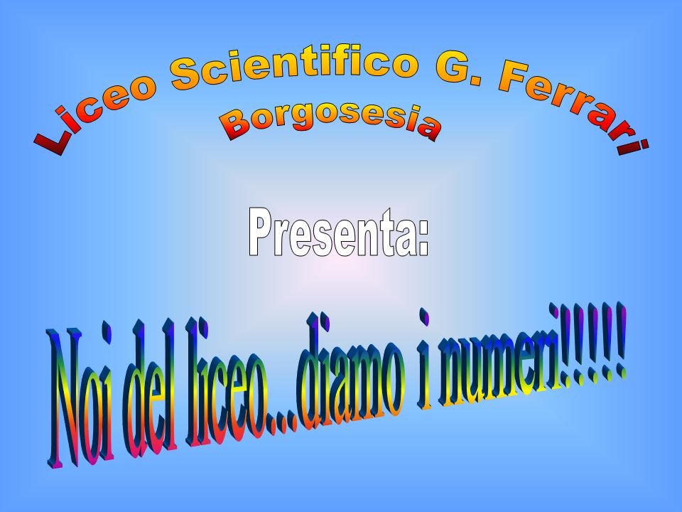 Liceo Scientifico G. Ferrari