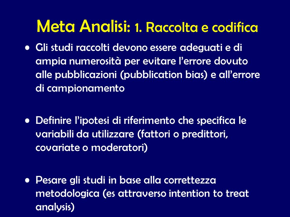 Meta Analisi: 1. Raccolta e codifica
