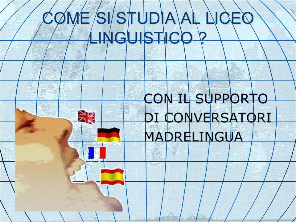 COME SI STUDIA AL LICEO LINGUISTICO