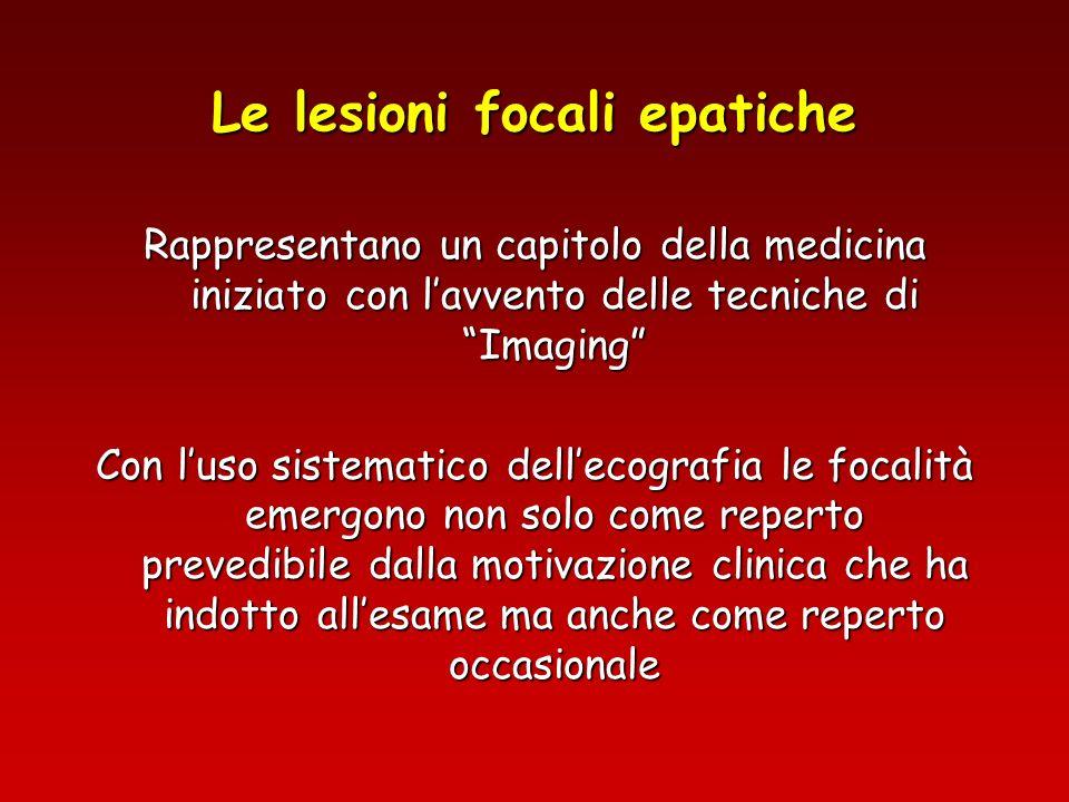 Le lesioni focali epatiche