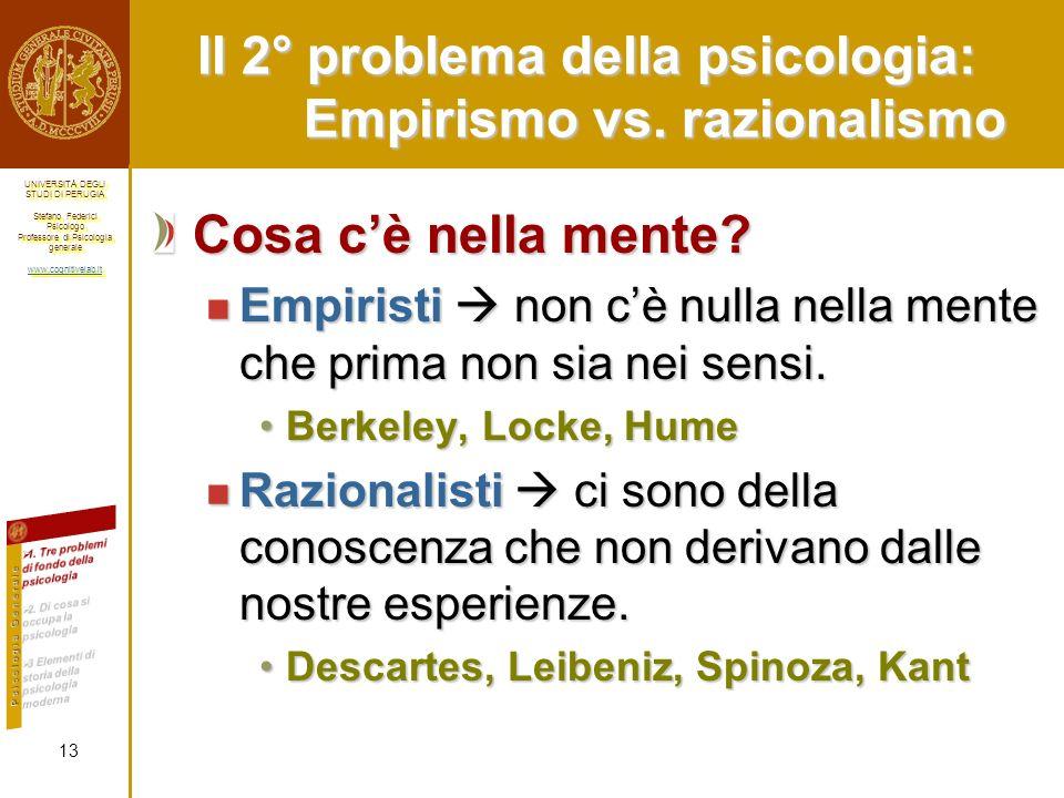 Il 2° problema della psicologia: Empirismo vs. razionalismo