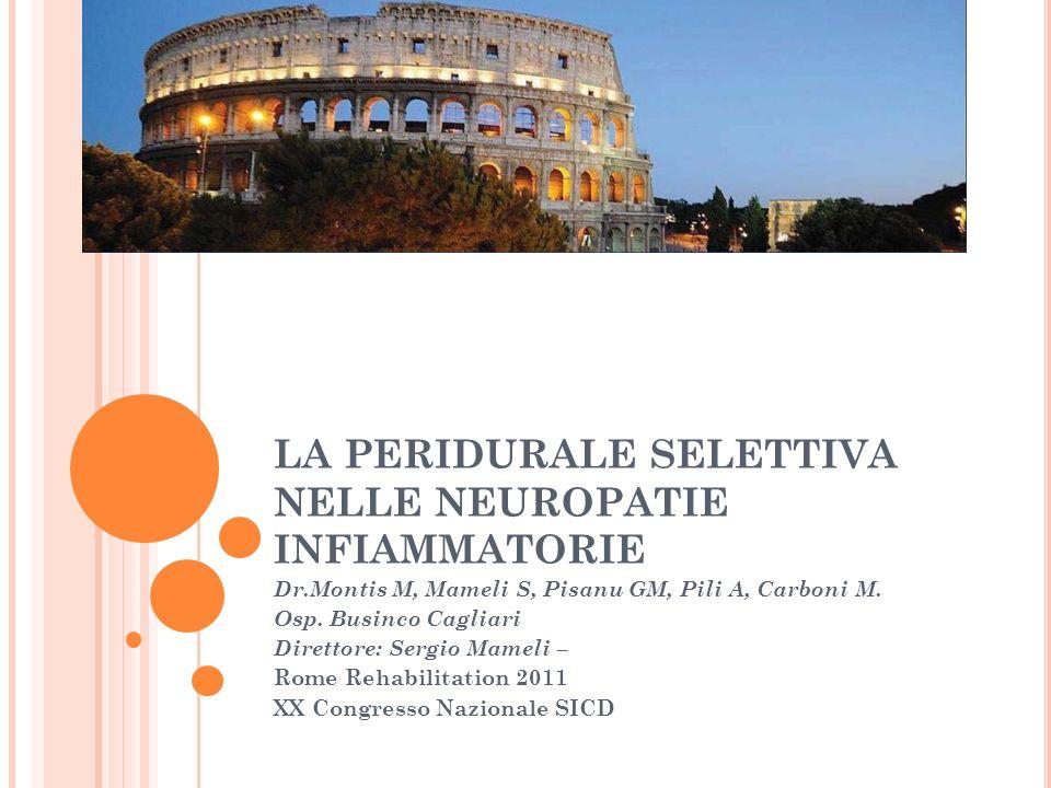 LA PERIDURALE SELETTIVA NELLE NEUROPATIE INFIAMMATORIE