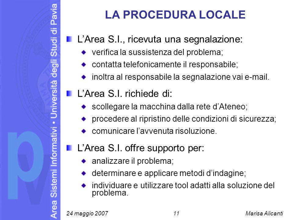 LA PROCEDURA LOCALE L'Area S.I., ricevuta una segnalazione: