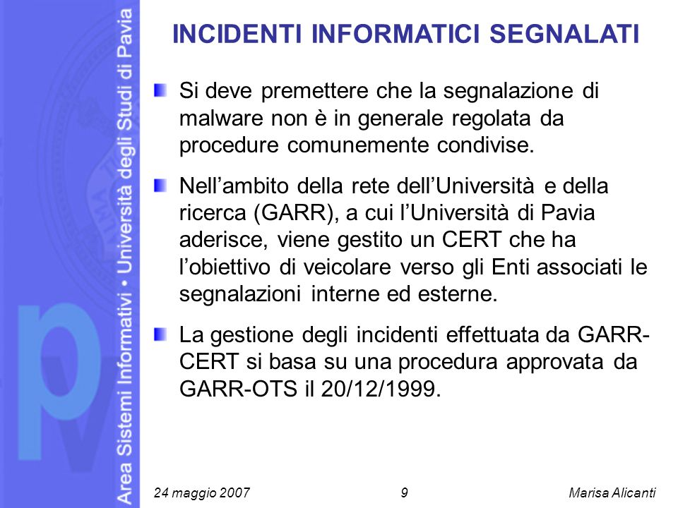 INCIDENTI INFORMATICI SEGNALATI